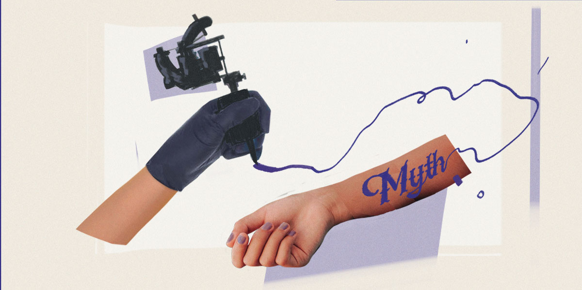 Myths About Tattoos: Separating Fact From Fiction